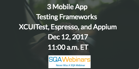 3 Mobile App Testing Frameworks You Have to Know: XCUITest, Espresso, and Appium