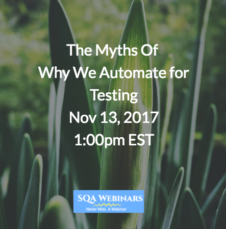 The Myths Of Why We Automate for Testing