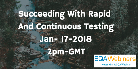Succeeding With Rapid  And Continuous Testing, 17 Jan 2018