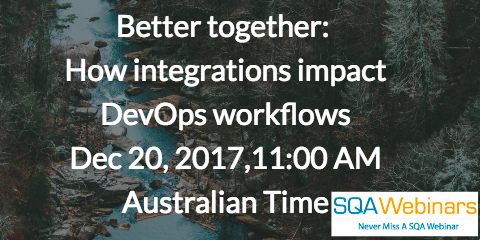 Better together:  How integrations impact DevOps workflows Dec 20, 2017, 11:00 AM Australian Time