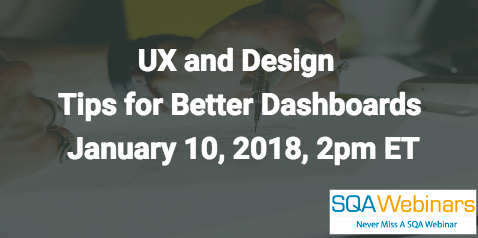 UX and Design Tips for Better Dashboards- January 10, 2018