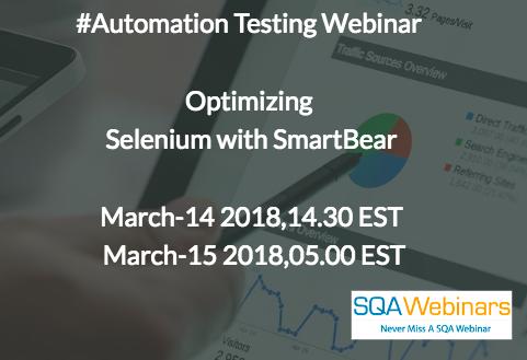 #SQAWebinars14Mar2018 Optimising Selenium Automation with SmartBear