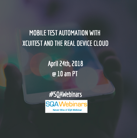 Mobile Test Automation With XCUITEST And The Real Device Cloud @saucelabs
