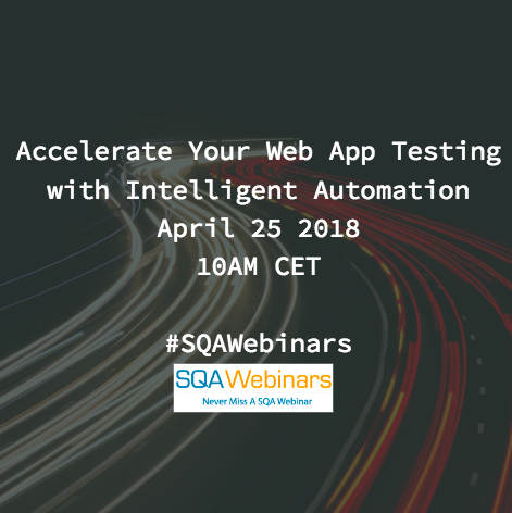 Accelerate Your Web App Testing with Intelligent Automation #ranorex #SQAWebinars25Apr2018