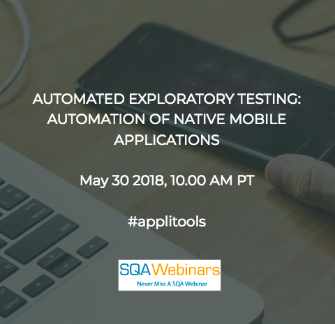 AUTOMATED EXPLORATORY TESTING:  AUTOMATION OF NATIVE MOBILE APPLICATIONS #applitools