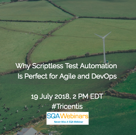 Why Scriptless Test Automation is Perfect for Agile and DevOps #tricentis #SQAWEBINARS19JULY2018
