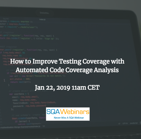 SQAWebinar659:How to Improve Testing Coverage with Automated Code Coverage Analysis #SQAWebinars22Jan2019 #froglogic
