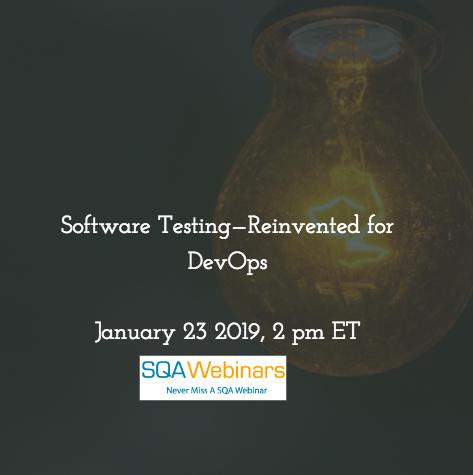 SQAWebinar667:Software Testing—Reinvented For DevOps #SQAWebinars23Jan2019 #tricentis