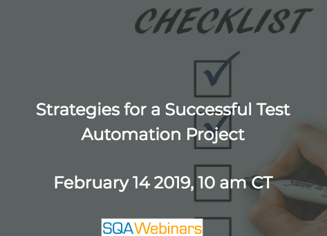 SQAWebinar669:Strategies for a Successful Test Automation Project  #SQAWebinars14Feb2019 #gurock