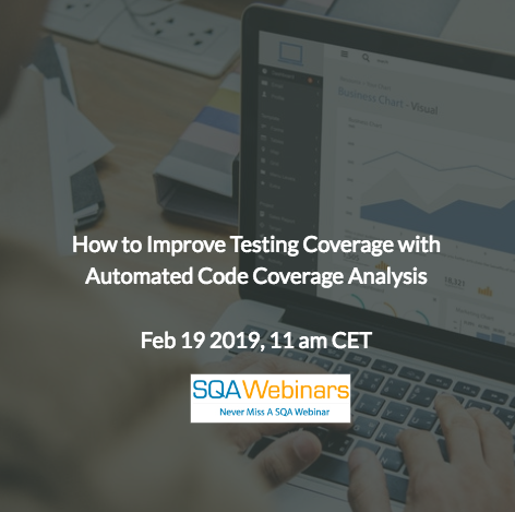 SQAWebinar675:How to Improve Testing Coverage with Automated Code Coverage Analysis #SQAWebinars19Feb2019 #Froglogic